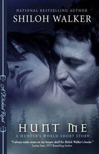 Hunt Me by Shiloh Walker
