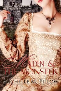 Maiden & the Monster by Michelle M. Pillow