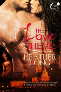 The Love Thieves by Heather Long