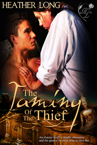 Taming of the Thief by Heather Long