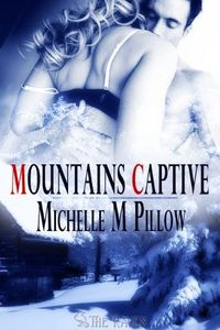 Mountain's Captive by Michelle M. Pillow