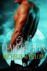 Call of Temptation by Michelle M. Pillow