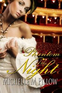 Phantom of the Night by Michelle M. Pillow