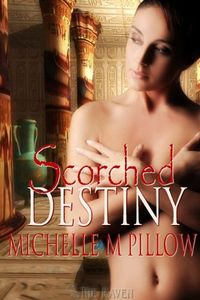 Scorched Destiny by Michelle M. Pillow