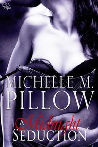 A Midnight Seduction by Michelle M. Pillow