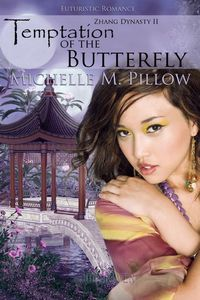 Temptation of the Butterfly by Michelle M. Pillow