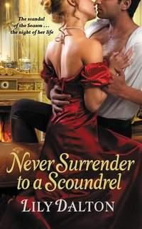 Never Surrender To A Scoundrel