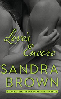 Love's Encore by Sandra Brown