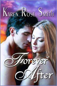 Forever After by Karen Rose Smith