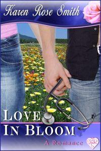 Love In Bloom by Karen Rose Smith