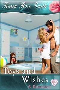 Toys And Wishes by Karen Rose Smith