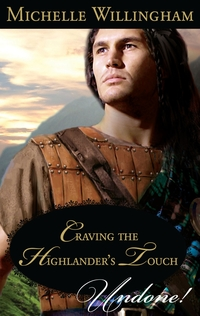Craving The Highlander's  Touch by Michelle Willingham