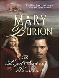 The Lightkeeper's Woman by Mary Burton