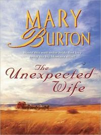 The Unexpected Wife by Mary Burton