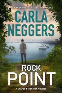 Rock Point by Carla Neggers