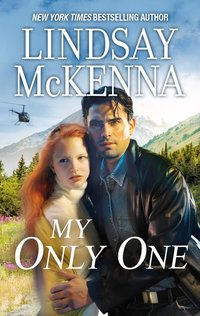 My Only One by Lindsay McKenna