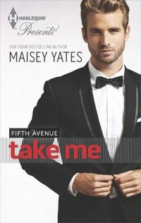 Take Me by Maisey Yates