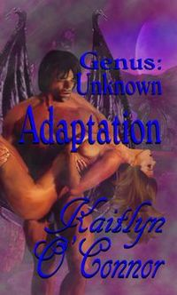 Genus Unknown: Adaptation by Kaitlyn O'Connor