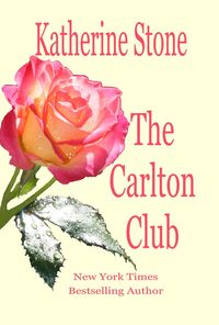 The Carlton Club by Katherine Stone