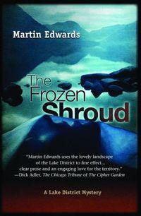 The Frozen Shroud by Martin Edwards
