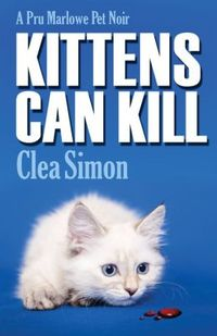 Kittens Can Kills