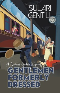 Gentlemen Formerly Dressed