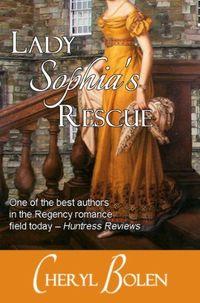 Lady Sophia's Rescue by Cheryl Bolen