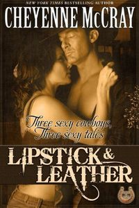 Lipstick and Leather by Cheyenne McCray