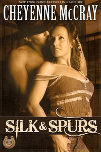 Silk and Spurs by Cheyenne McCray