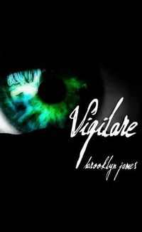 Vigilare by Brooklyn James