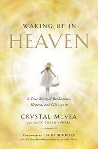 Waking Up In Heaven
