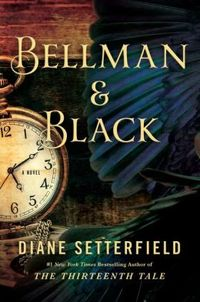 Bellman and Black by Diane Setterfield