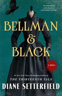 Bellman & Black by Diane Setterfield