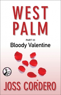 West Palm III : Bloody Valentine