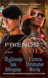 Friends and Foes by ReShonda Tate Billingsley