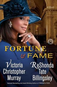Fortune & Fame by Victoria Christopher Murray