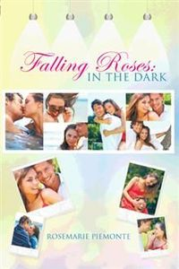 Falling Roses: In the Dark