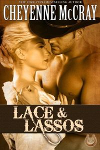 Lace and Lassos by Cheyenne McCray