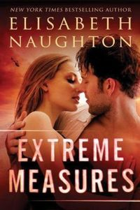 Extreme Measures by Elisabeth Naughton