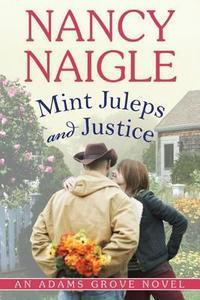 Mint Juleps and Justice by Nancy Naigle