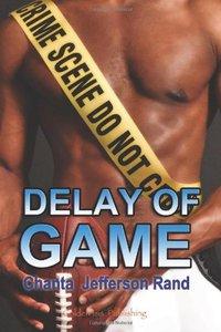 Delay of Game by Chanta Rand