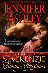 A Mackenzie Family Christmas: The Perfect Gift by Jennifer Ashley