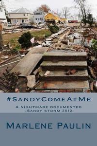 SandyComeAtMe
