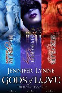 Gods of Love 1-3 Boxed Set by Jennifer Lynne