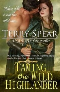 Taming the Wild Highlander by Terry Spear