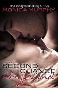 Second Chance Boyfriend by Monica Murphy