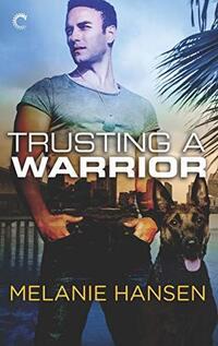 Trusting a Warrior