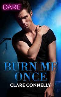 Burn Me Once