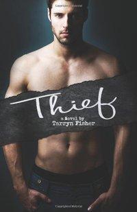 Thief by Tarryn Fisher