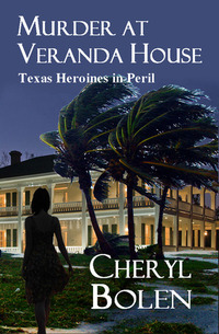 Murder at Veranda House by Cheryl Bolen